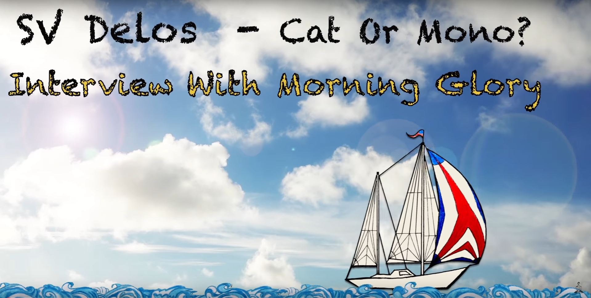 is a catamaran or monohull sailboat better