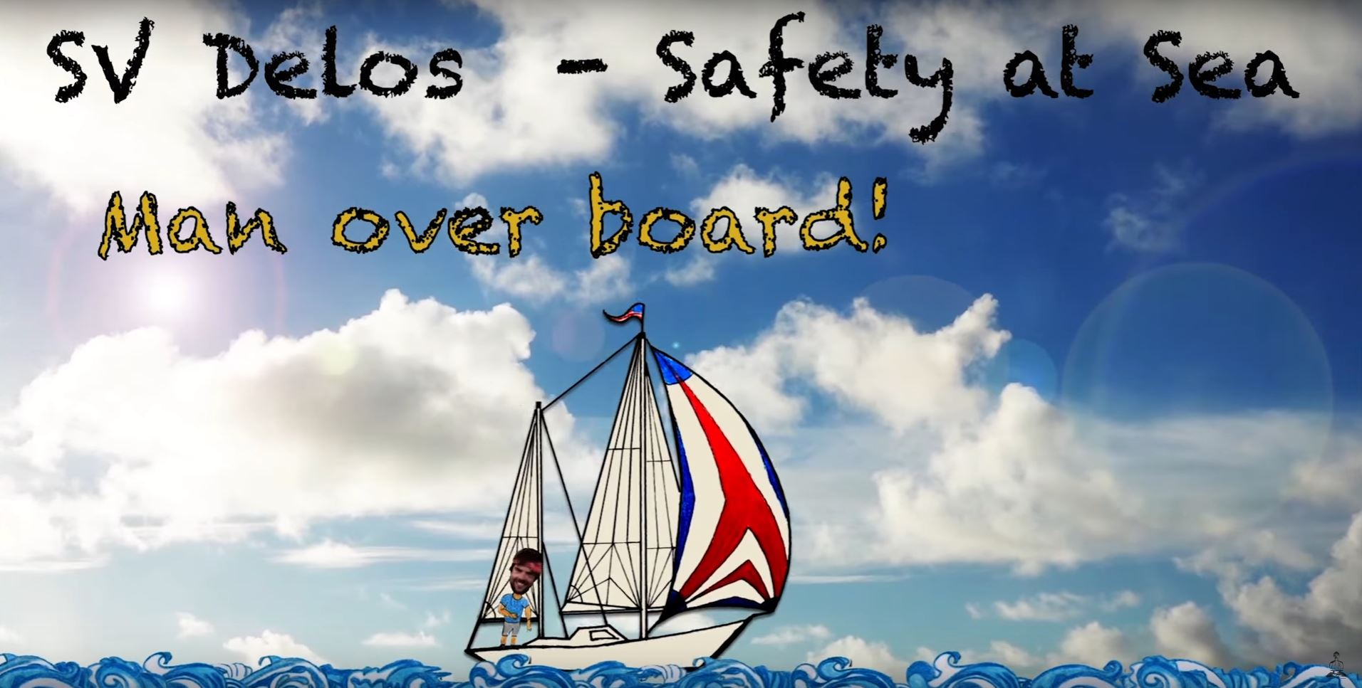 sailing around the world safety man overboard drill